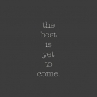 the_best_is_yet_to_come-2988