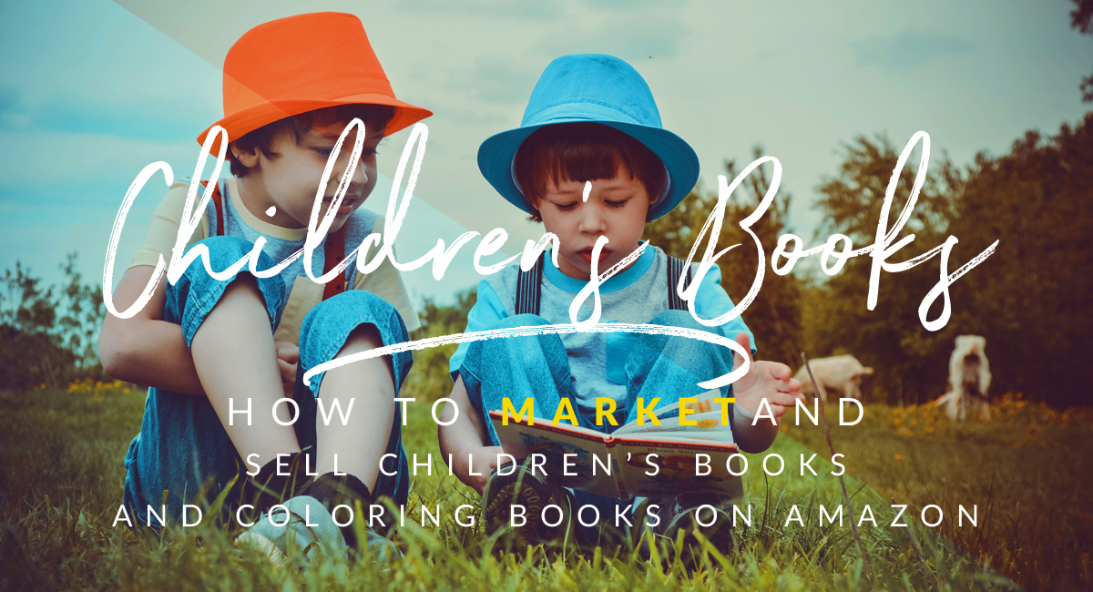 guide to marketing children's books and coloring books