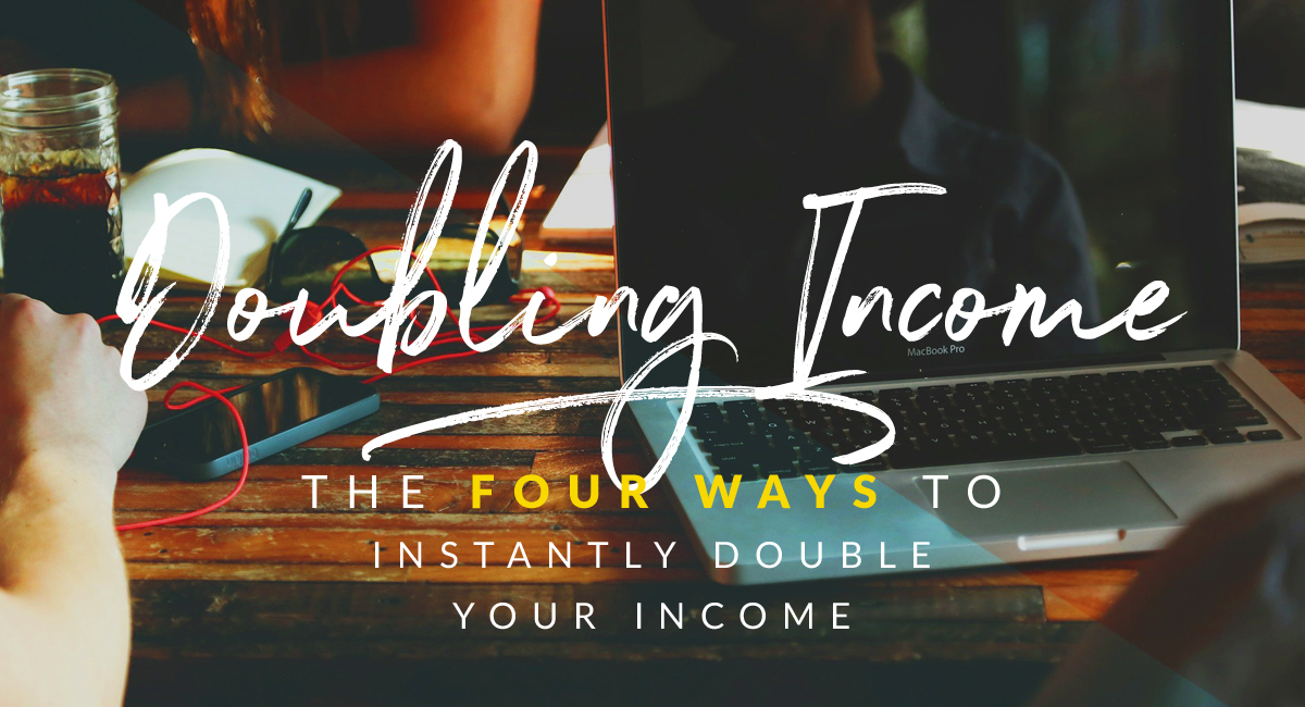 ways to double your income