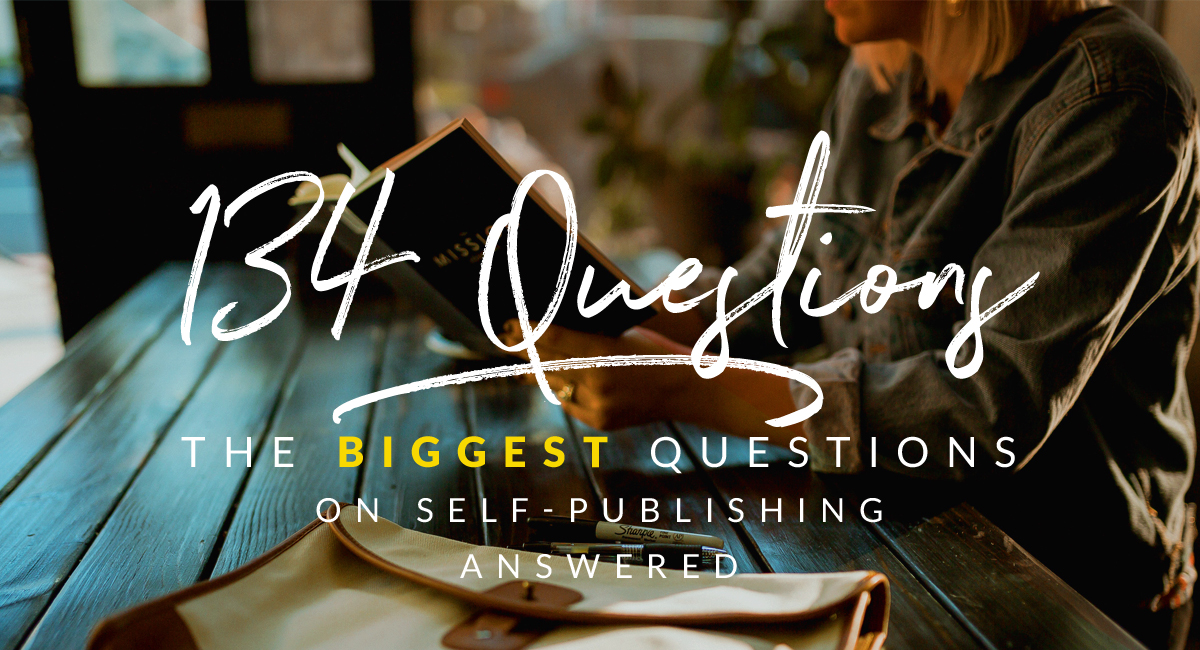 biggest questions to self-publishing and marketing answered