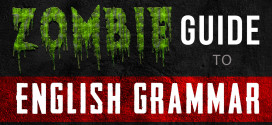 The Zombie Guide to Good Grammar (Call for submissions!)