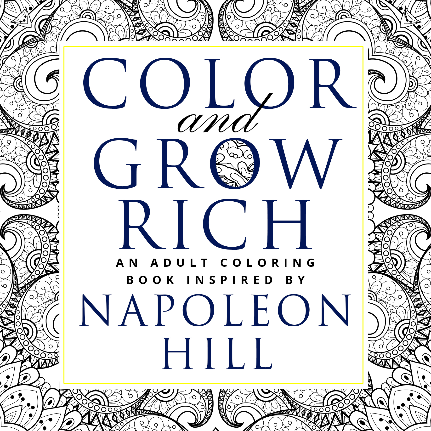 color and grow rich a coloring book based on napoleon hill