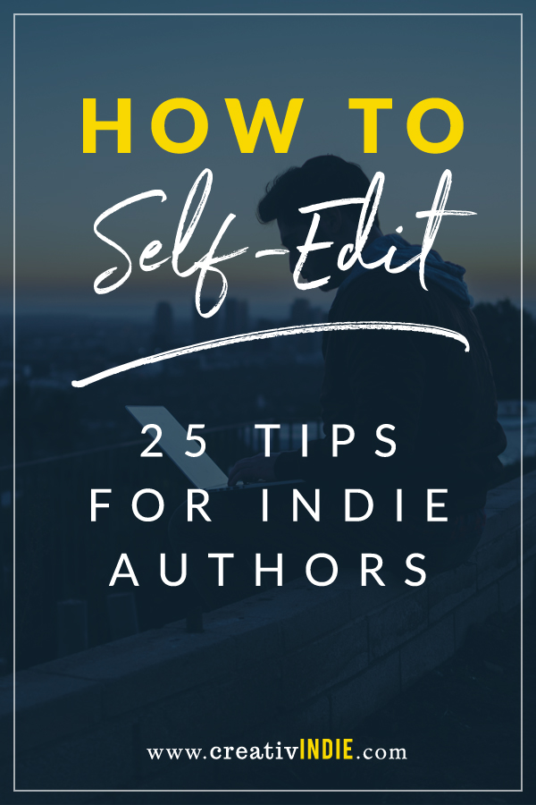 25 self-editing and writing tips for authors
