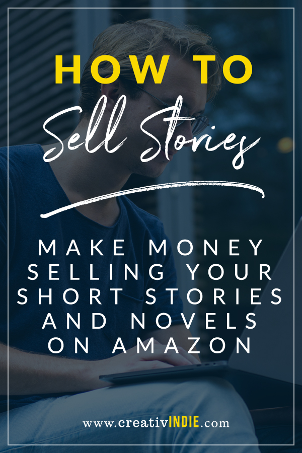 How to make money by publishing and selling short stories and short