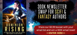 SciFi and Fantasy authors, win a 300K email blast! (newsletter trade giveaway)