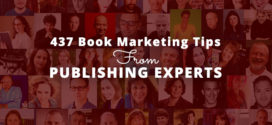 437 Unskippable Book Marketing Tips from Publishing Experts