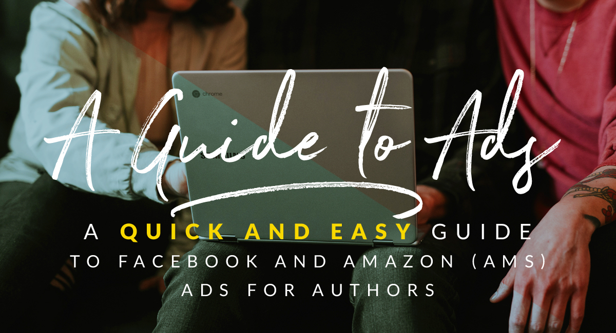 guide to facebook and amazon ads for authors