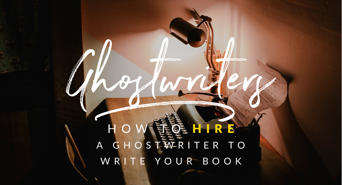 hiring ghostwriters